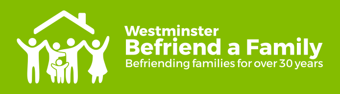 Westminster Befriend A Family - Befriending Families for 30 Years